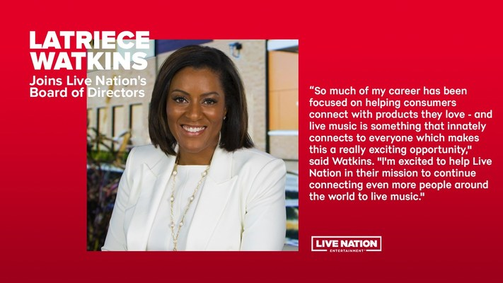 Live Nation Entertainment Elects Latriece Watkins To Board Of Directors